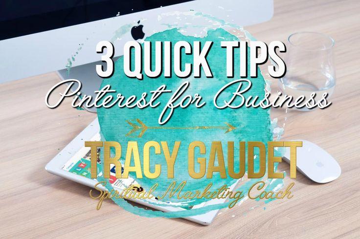 3 Quick tips on Pinterest for Business #SpiritualMarketing Marketing for heart centered entrepreneurs