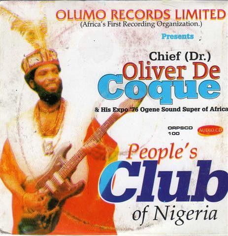 Oliver De Coque - Peoples Club Nigeria- CD
