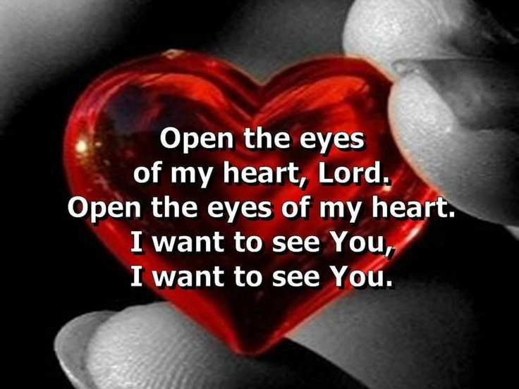 Image result for open the eyes of my heart lord