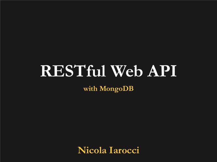 REST Web API with MongoDB #mongodb