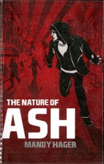 The nature of Ash  by Hager, Mandy .  Random House New Zealand,