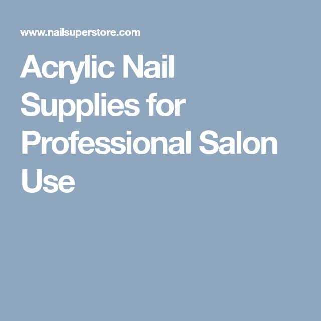 Acrylic Nail Supplies for Professional Salon Use