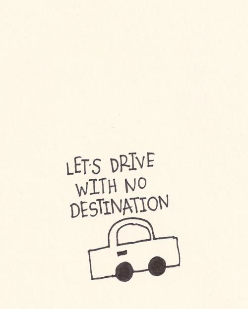 Get in & GO!Destinations, Dreams Travel, Drive, Travel Tips, Roads Trips, Inspiration Travel, Travel Quotes, Travel Collection, Weekend Plans