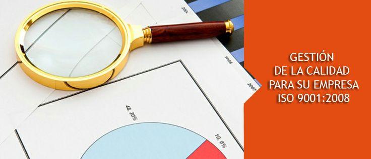 Asesoría en la Implementación de proyectos de certificación ISO 9001:2008 Implementación y diseño de las Políticas de la Calidad que su organización necesite. Auditorías externas bajo Norma ISO 9001:2008 a su SGC.