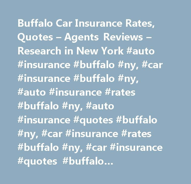 Buffalo Car Insurance Rates, Quotes – Agents Reviews – Research in New York #auto #insurance #buffalo #ny, #car #insurance #buffalo #ny, #auto #insurance #rates #buffalo #ny, #auto #insurance #quotes #buffalo #ny, #car #insurance #rates #buffalo #ny, #car #insurance #quotes #buffalo #ny,buffalo #car #insurance,buffalo #auto #insurance…