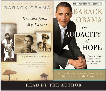 Dreams From My Father; The Audacity of Hope by Barack Obama ...