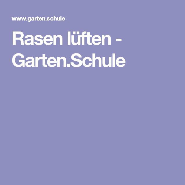 Rasen lüften - Garten.Schule