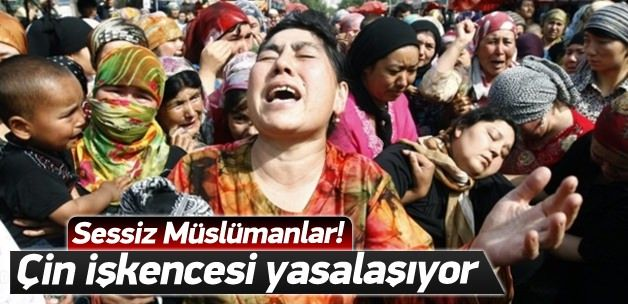 Çin, Uygurlara zulümlerini yasalaştırıyor