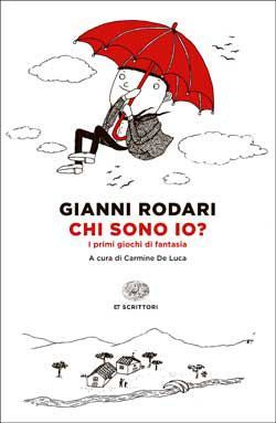 Gianni Rodari, Chi sono io? ET Scrittori