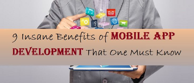According to a mobile application development company, there are a number of benefits of developing a mobile app.     #MobileAppTips #MobileAppDevelopment #MobileAppDevelopmentServices