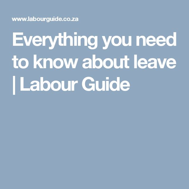 Everything you need to know about leave | Labour Guide