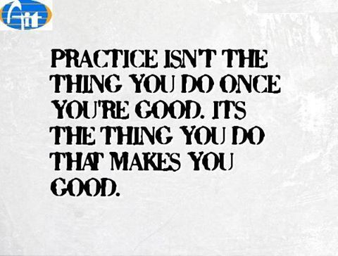 #Aiitech Practice isn't the thing you do once you're good. it's the thing you do that makes you good. aiitech.com