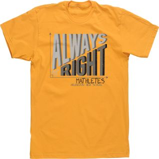 always right 90 degrees mathlete math club t shirt custom design high school middle