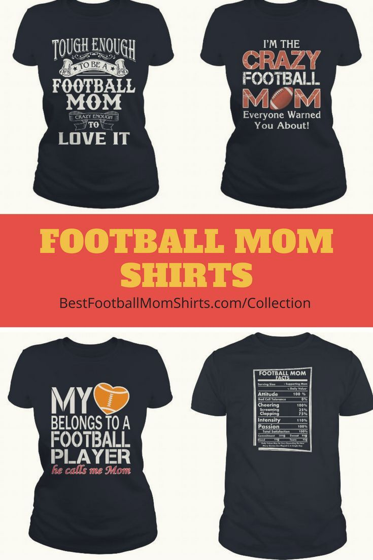 Awesome football mom shirts!