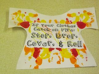 Fire Safety: Stop Drop and Roll T-shirt craft.  Cute way to reinforce what to do if your clothes catch fire.