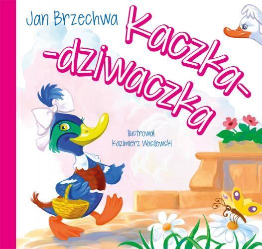 Księgarnia Wydawnictwo Skrzat Stanisław Porębski - WYDAWNICTWO DLA DZIECI I MŁODZIEŻY - Kaczka-dziwaczka
