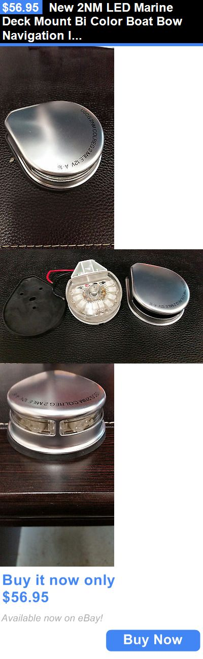 boat parts: New 2Nm Led Marine Deck Mount Bi Color Boat Bow Navigation Light BUY IT NOW ONLY: $56.95