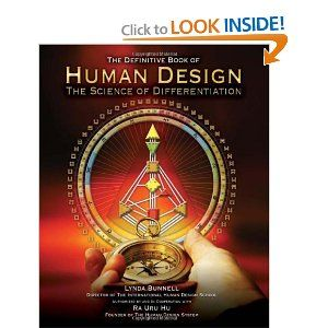 Human Design: The Definitive Book of Human Design, The Science of DifferentiationHu Humandesign, Human Design, Design Download Book, Differentiated, Definition Book, Humandesign Individual, Book Human, Science, Ra Uru