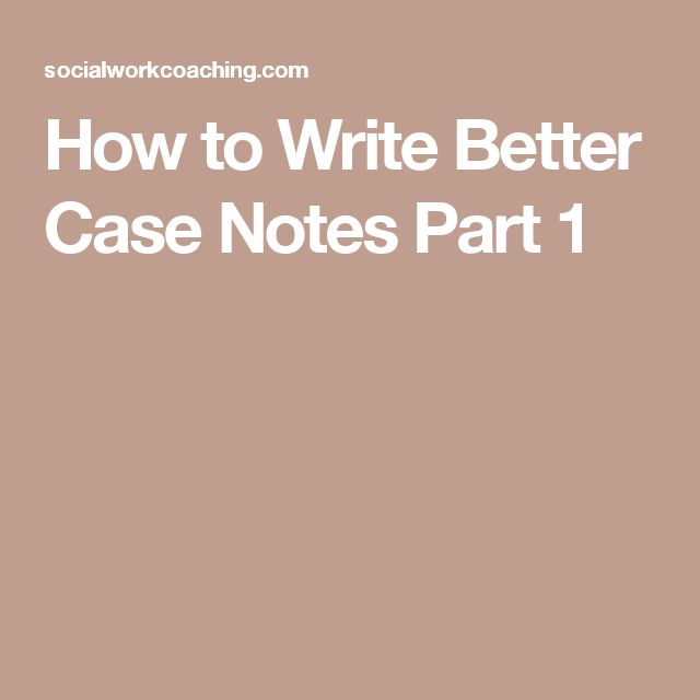 how to write better notes