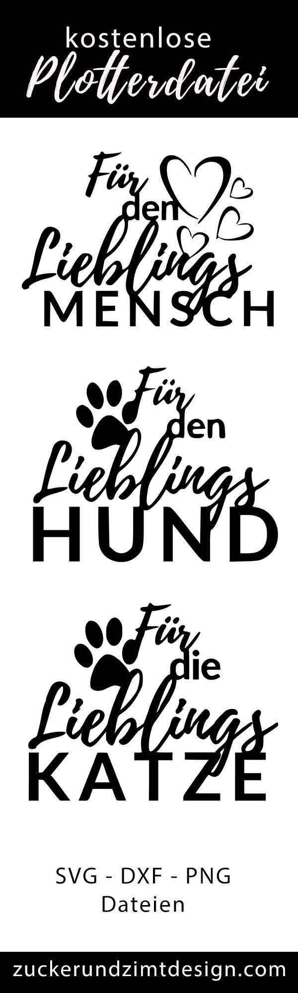 [Plotterdatei Freebie] Lieblingsmensch ‖ Lieblingshund ‖ Lieblingskatze