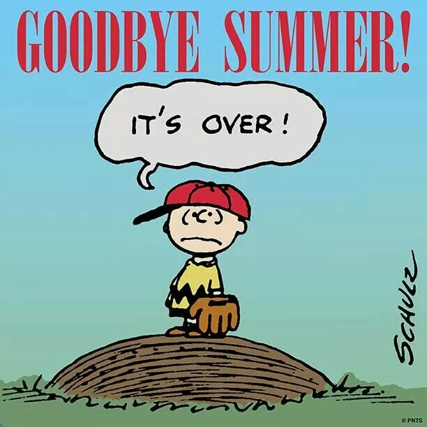 """Goodbye summer, it's Over!"", awwww Rats! Poor Charlie Brown."