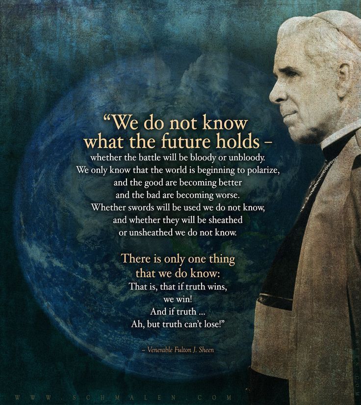 Bishop Sheen Quotes: 152 Best Images About Bishop Fulton Sheen On Pinterest