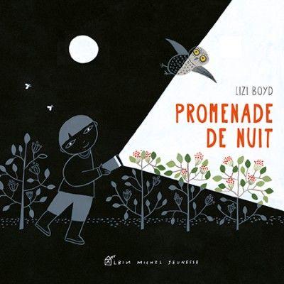 Promenade de nuit de Lizi Boyd - French edition of Flashlight!
