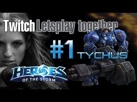#HOTS #1 #Letsplay #together - Erster Einsatz mit Held #Tychus - Heroes of the Storm [DE] - YouTube