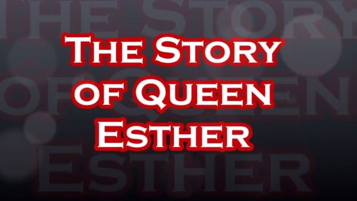 The Story of Queen Esther - Bible stories from Old Testament