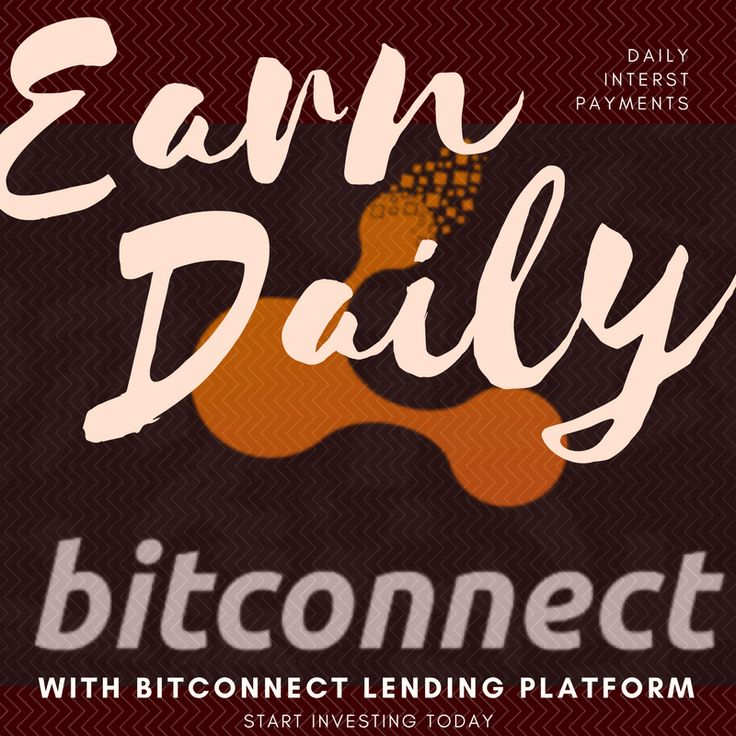 With Bitconnect you can earn daily interest paymenst on a