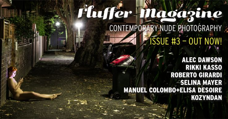 The third issue of Fluffer Magazine features photos from Alec Dawson, Kozyndan, Rikki Kasso, Roberto Girardi, Selina Mayer, Manuel Colombo (starring model Elisa Desoire)