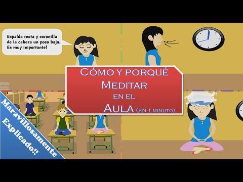 Meditar en el Aula Maravillosamente Explicado !!! - YouTube