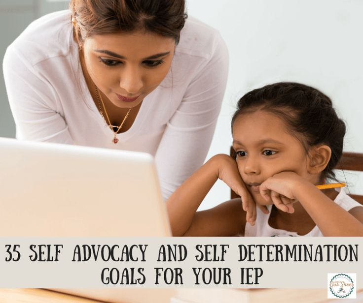 self advocacy self determination goals for iep... I really like some of them in the 20's...