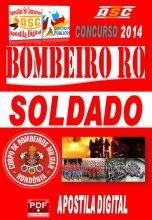 APOSTILA CONCURSO BOMBEIRO RO SOLDADO BOMBEIRO MILITAR CBMRO 2014 NOVO CONCURSO BOMBEIROS RO 2014 CORPO DE BOMBEIROS MILITAR DO ESTADO DE R...
