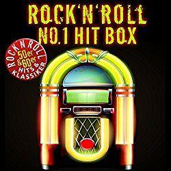 Rockmusik, Diskografie.  Rock'n'roll No. 1 Hit Box (50ER & 60ER Rock'n'roll Klassiker & Hits)
