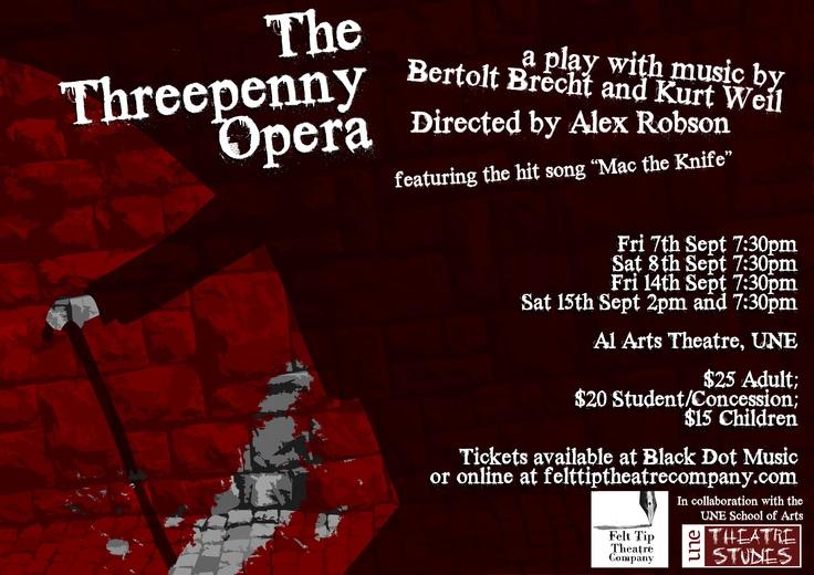 'The Threepenny Opera' by Bertolt Brecht, produced by Felt Tip Theatre Company