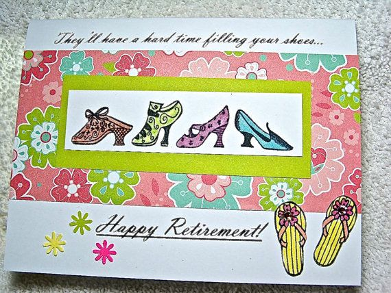"""Happy Retirement Card says """"They'll have a hard time filling your shoes"""", Congratulations on your retirement,   Happy retirement, Handmade"""
