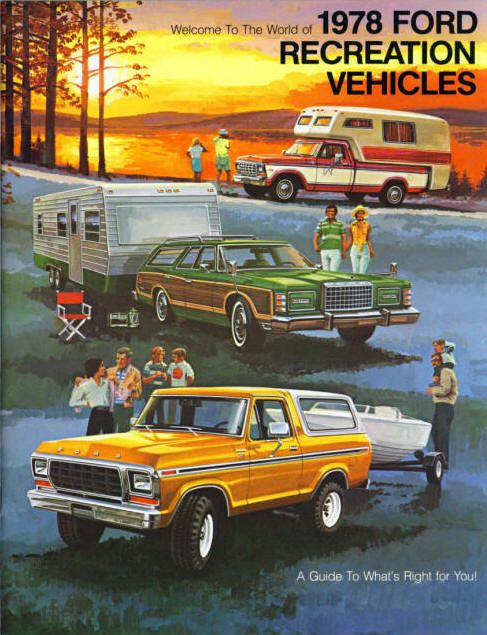 1978: 1978 Recreation, Ford Recreation, Recreation Vehicles, Vintage Cars, Ford Adverti, Vintage Observed, 1978 Ford, 1970 S Adverti, Cars Trucks Trailers Machine