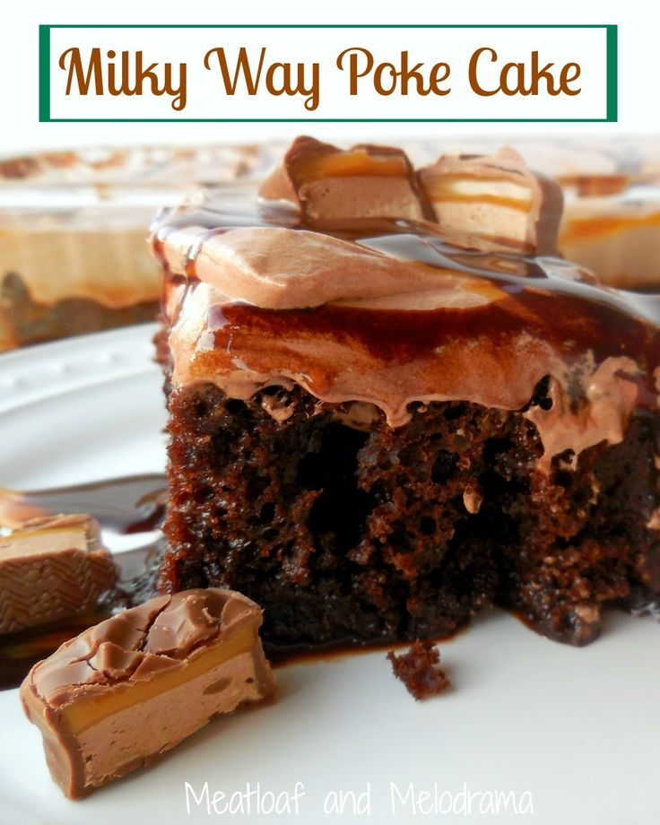 Milky Way Poke Cake made with chocolate cool whip frosting, chocolate and caramel syrup #dessert #cake
