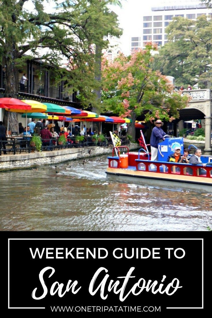 A Weekend Guide to San Antonio, TX- Includes things to see and do and recommendations for places to stay.  || www.onetripatatime.com