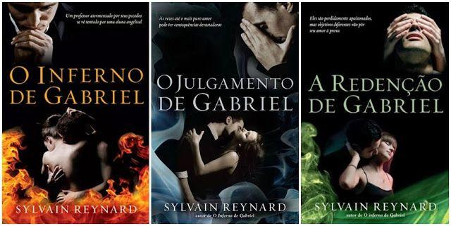 Românticos e Eróticos  Book: Sylvain Reynard - O Inferno de Gabriel #1 a #3