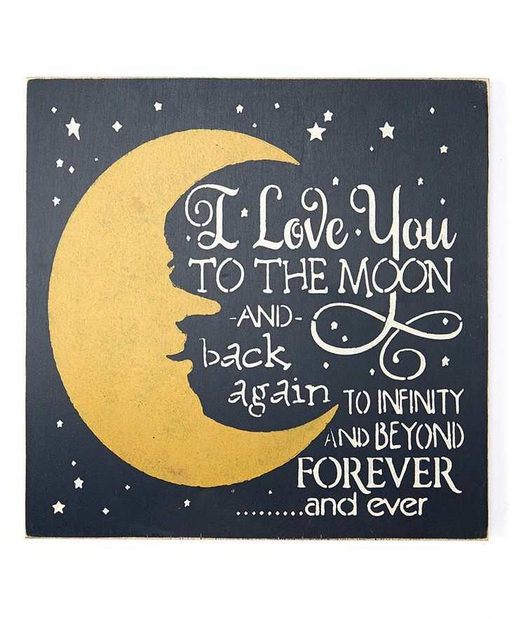 Take a look at this 'I Love You to the Moon and Infinity' Wall Sign today!