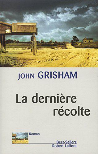 La dernière récolte by John Grisham http://www.amazon.ca/dp/2221095375/ref=cm_sw_r_pi_dp_vmBDvb1WZ8XN3