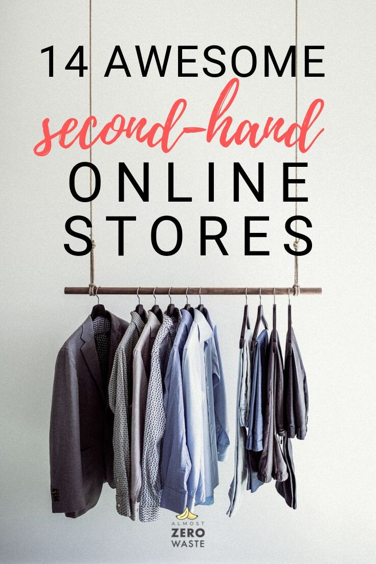 To Have A Zero Waste Lifestyle You Should Consider Secondhand Shopping Shopping Second Second Hand Clothes Online Best Online Stores Best Online Thrift Stores