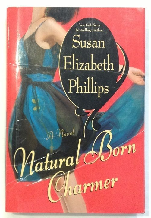 Natural Born Charmer by Susan Elizabeth Phillips (2007, Hardcover w/ DJ)