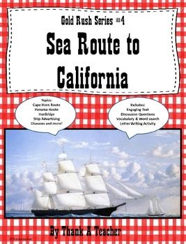 Gold Rush Series #4- Sea Route to California
