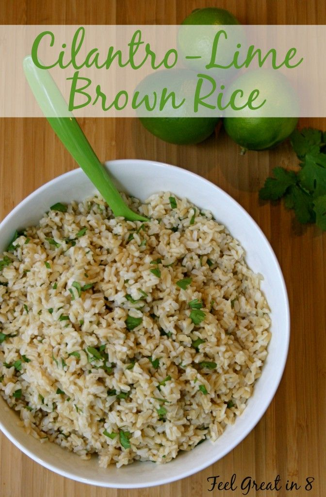 Cilantro Lime Rice - This quick, easy, healthy side dish goes great with chicken, pork, steak, or even grilled veggies! Feel Great in 8 #healthyrecipe #sidedish