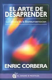 Claudia Estrada - Sanación Espiritual: Libro Recomendado: El arte de Desaprender.