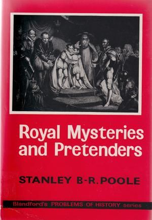 """Royal Mysteries and Pretenders (Problems of History)"" av Stanley B-.R. Poole"