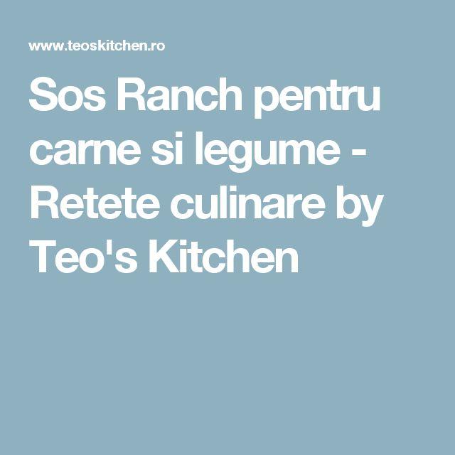 Sos Ranch pentru carne si legume - Retete culinare by Teo's Kitchen